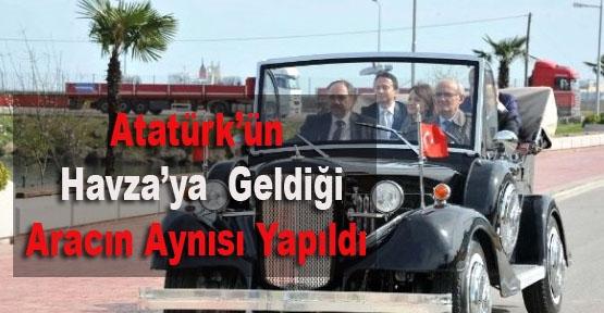 Atatürk'ün Havza'ya Geldiği Aracın Aynısı Yapıldı