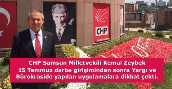 CHP Samsun Milletvekili Kemaz Zeybek Açıklaması