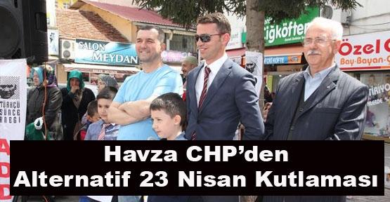 Havza CHP'den Alternatif 23 Nisan Kutlaması
