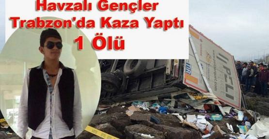 Havzalı Gençler Trabzon'da Kaza Yaptı 1 Ölü