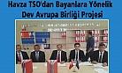 Havza TSO dan Bayanlara Yönelik  Dev Avrupa Birliği Projesi