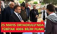 25 MAYIS ORTAOKULU'NDA TÜBİTAK 4006 BİLİM FUARI