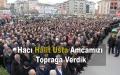 MHP Samsun Milletvekili Usta'nın Babası Hacı Halit Usta Toprağa Verildi-Video Haberi