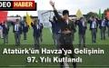 Atatürk'ün Havza'ya Gelişinin 97. Yılı Kutlandı